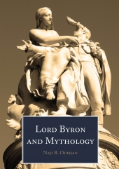 "New publication: ""Lord Byron and Mythology"" by Naji B. Oueijan"